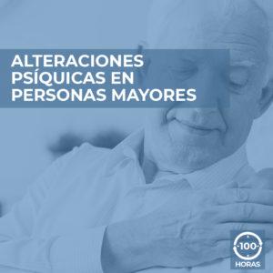 ALTERACIONES PSIQUICAS EN PERSONAS MAYORES