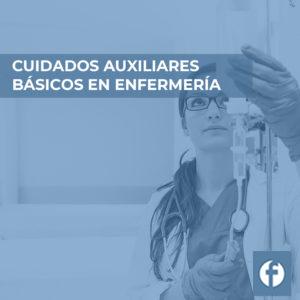 formacion CUIDADOS AUXILIARES BASICOS EN ENFERMERIA