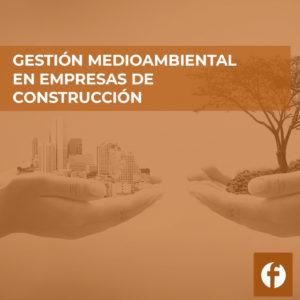 curso GESTION MEDIOAMBIENTAL EN EMPRESAS DE CONSTRUCCION