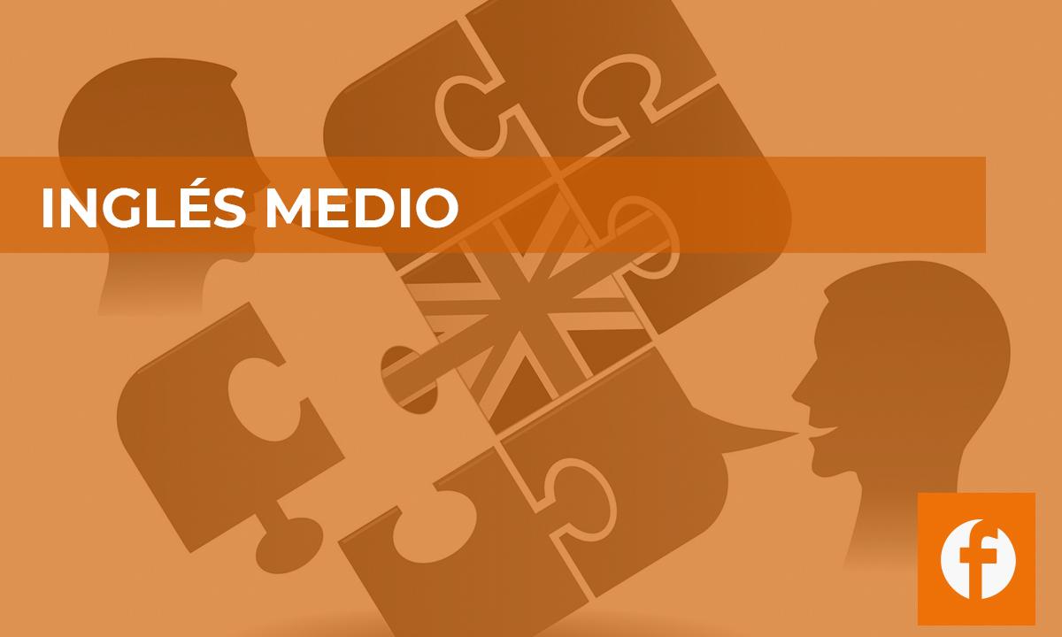 curso INGLES MEDIO