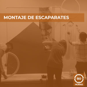 MONTAJE DE ESCAPARATES