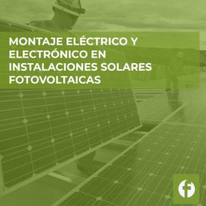 curso MONTAJE ELECTRICO Y ELECTRONICO EN INSTALACIONES SOLARES FOTOVOLTAICAS