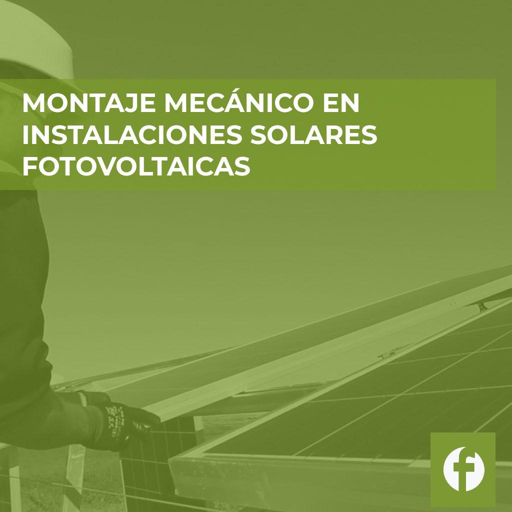 curso MONTAJE MECANICO EN INSTALACIONES SOLARES FOTOVOLTAICAS