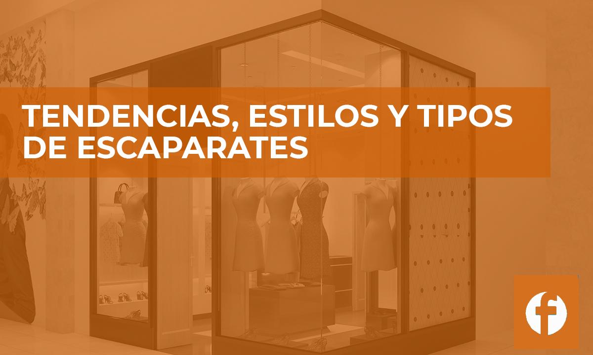 curso online TENDENCIAS, ESTILOS Y TIPOS DE ESCAPARATES
