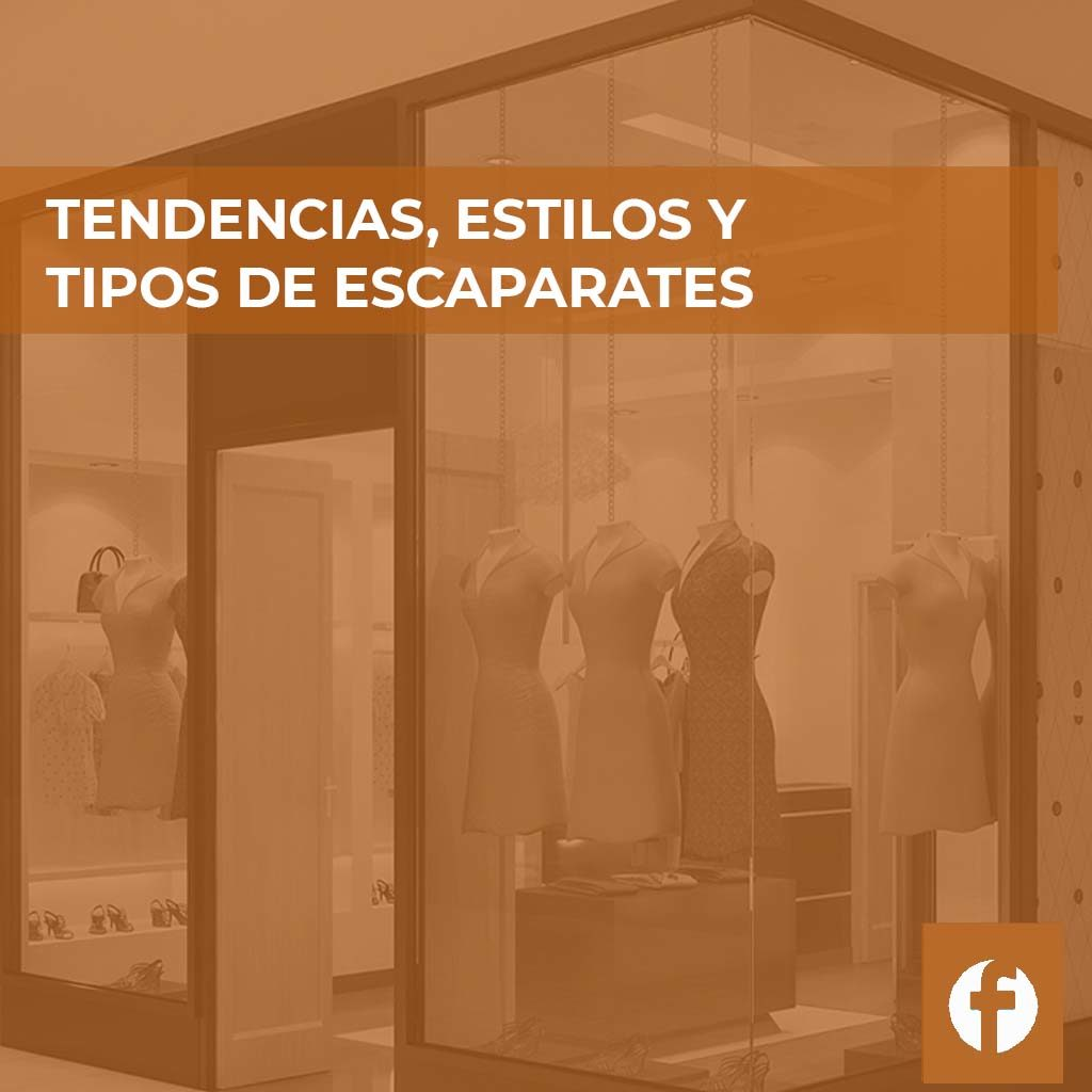 curso TENDENCIAS ESTILOS Y TIPOS DE ESCAPARATES