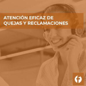 curso ATENCION EFIZCAZ DE QUEJAS Y RECLAMACIONES