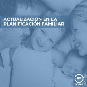 ACTUALIZACION EN LA PLANIFICACION FAMILIAR