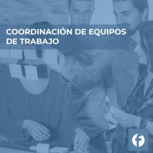 CURSO COORDINACION DE EQUIPOS DE TRABAJO