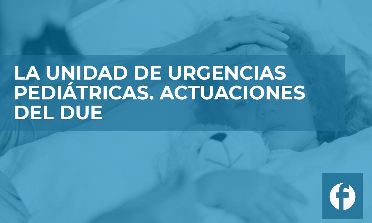 curso online LA UNIDAD DE URGENCIAS PEDIÁTRICAS. ACTUACIONES DEL DUE