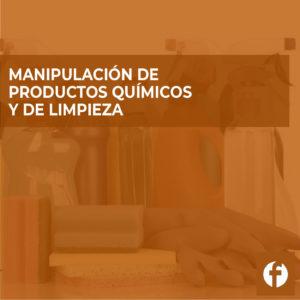 FORMACIÓN MANIPULACIÓN DE PRODUCTOS QUÍMICOS Y DE LIMPIEZA