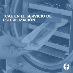 formacion TCAE EN EL SERVICIO DE ESTERILIZACIÓN