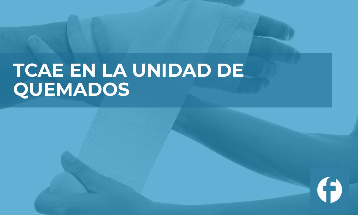 curso online TCAE EN LA UNIDAD DE QUEMADOS