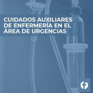 FORMACION cuidados auxiliares de enfermeria en el area de urgencias