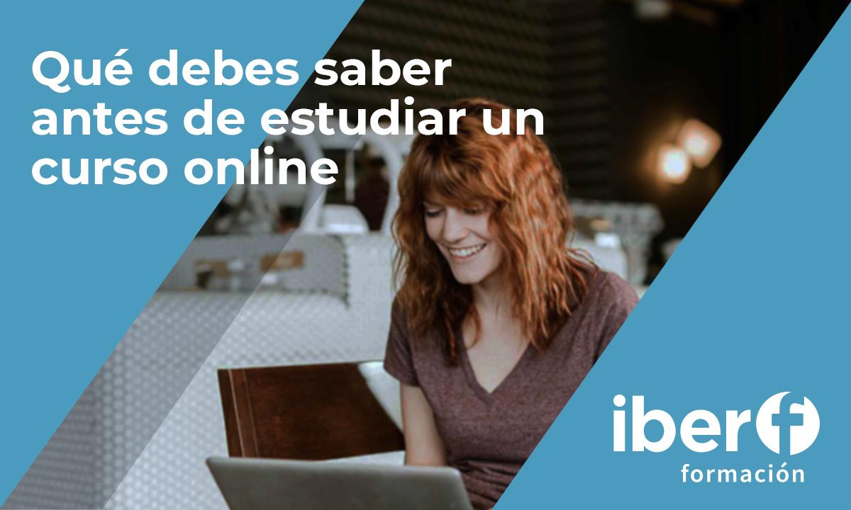 que debes saber antes de estudiar un curso online