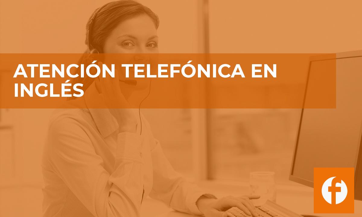 CURSO ATENCION TELEFONICA EN INGLES