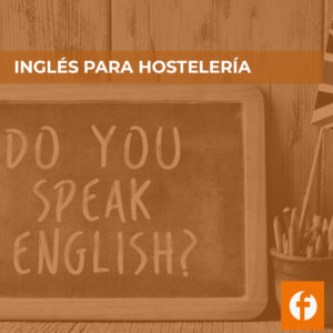 curso INGLES PARA HOSTELERIA