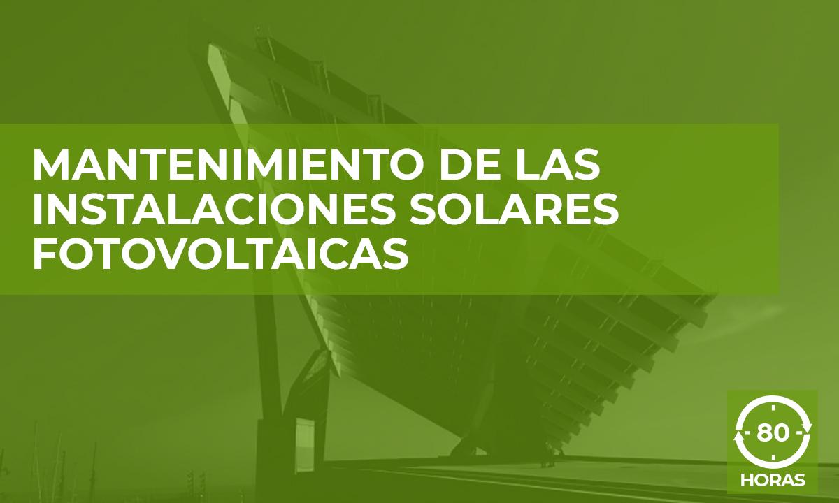 formación Mantenimiento de Instalaciones Solares Fotovoltaicas
