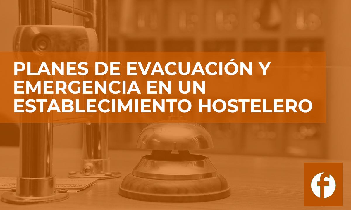 curso PLANES DE EVACUACIÓN Y EMERGENCIA EN UN ESTABLECIMIENTO HOSTELERO