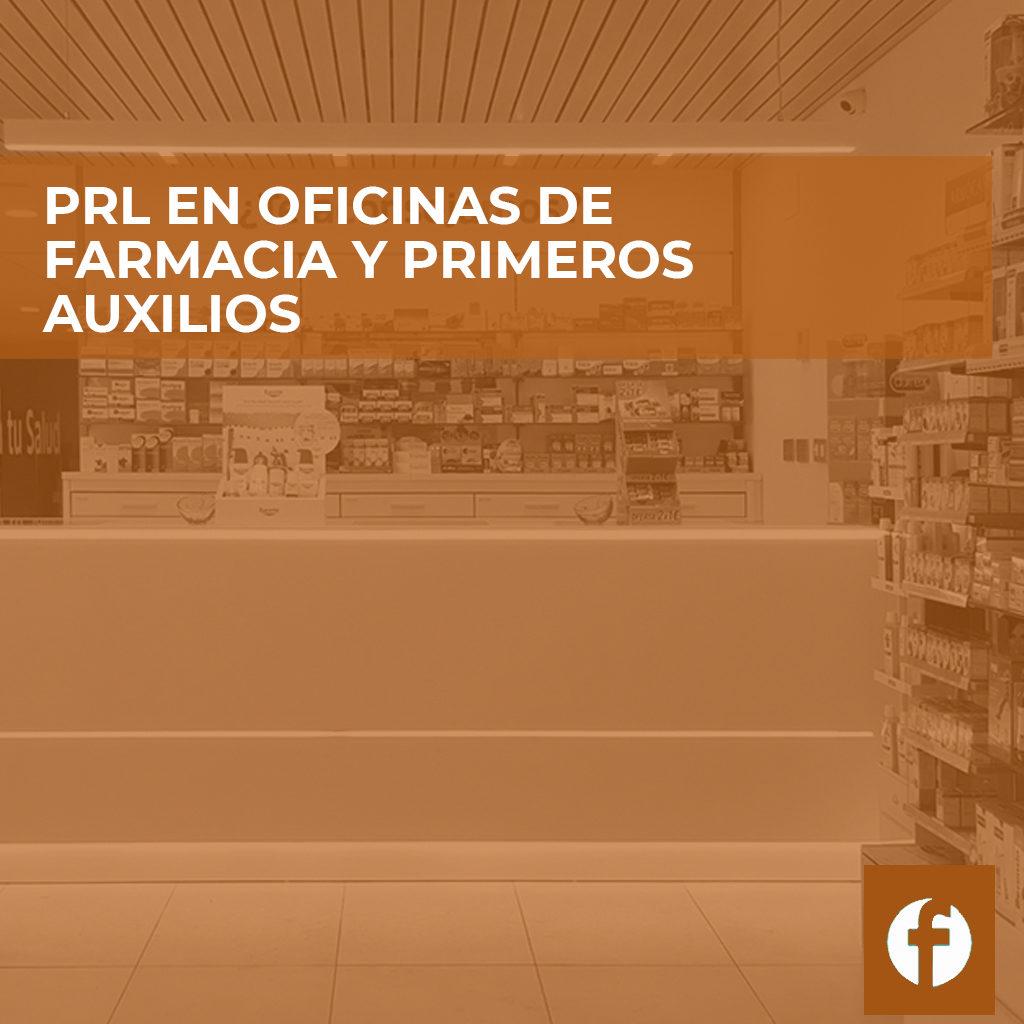 curso PRL EN OFICINAS DE FARMACIA Y PRIMEROS AUXILIOS