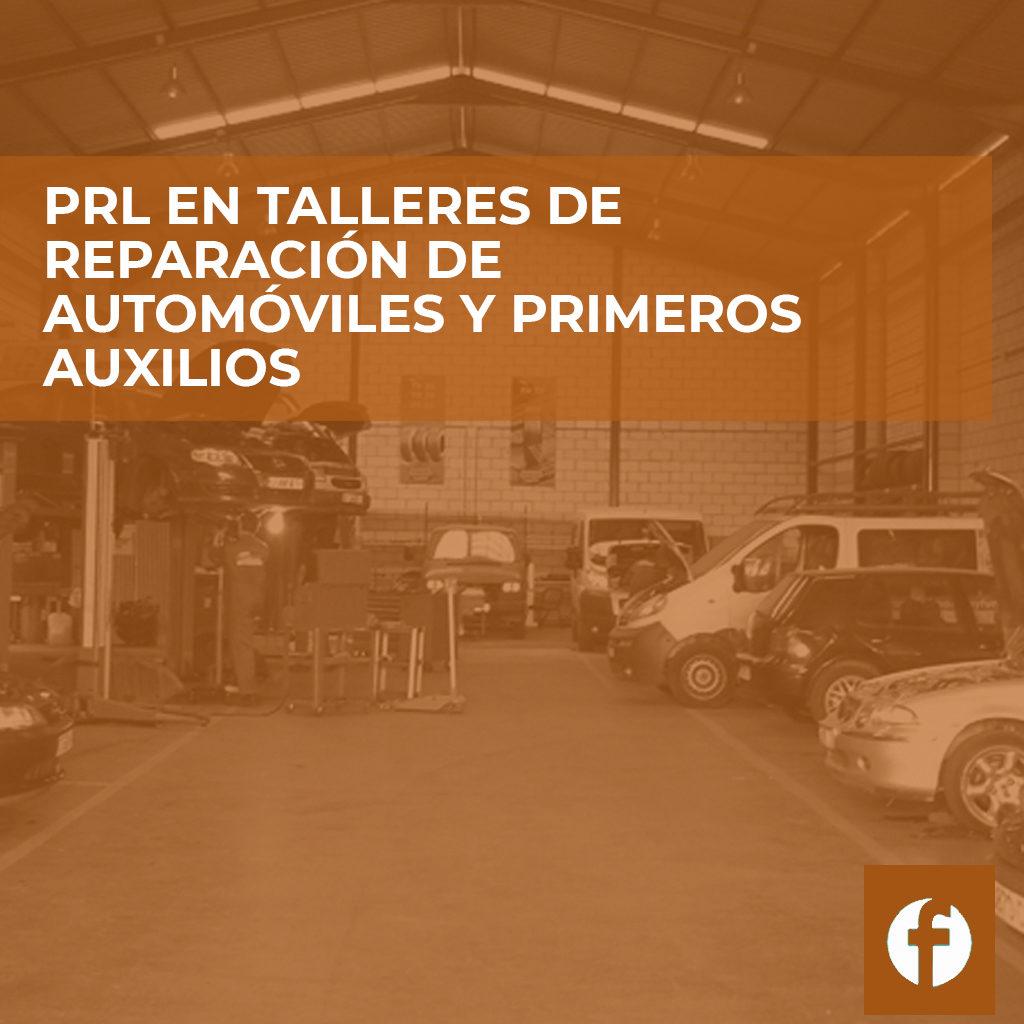 curso PRL EN TALLERES DE REPARACIÓN DE AUTOMÓVILES Y PRIMEROS AUXILIOS