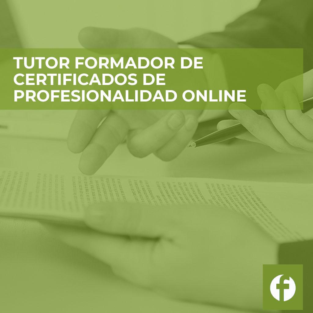TUTOR FORMADOR DE CERTIFICADOS DE PROFESIONALIDAD ONLINE