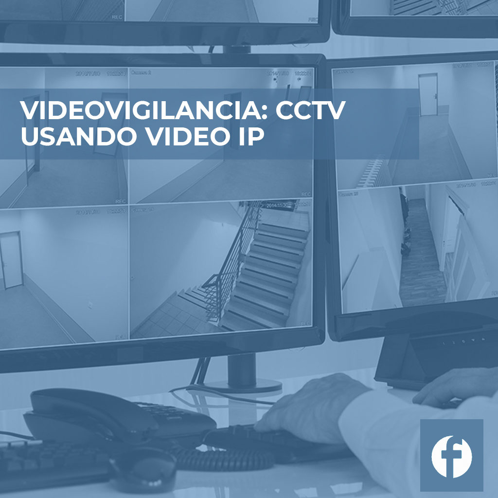 curso VIDEOVIGILANCIA CCTV USANDO VIDEO IP