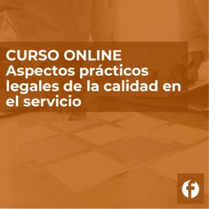 Curso online Aspectos legales de la calidad en el servicio