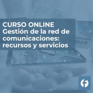 Curso online gestión de la red de comunicaciones