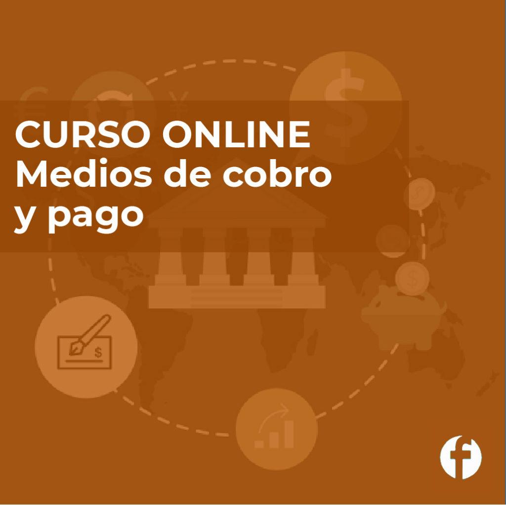 Curso online medios de cobro y pago