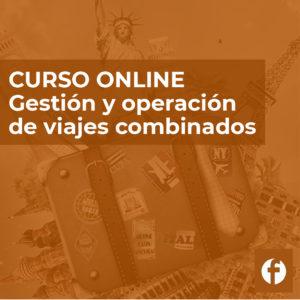 Curso online Gestión y operación de viajes combinados