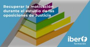 Motivación para las oposiciones de Justicia