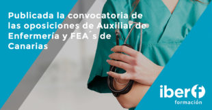Convocatoria Auxiliar de Enfermería y FEA´s Canarias