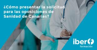 Solicitud de participación en las oposiciones de Sanidad de Canarias