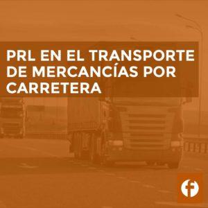 PRL en el transporte de mercancías por carretera